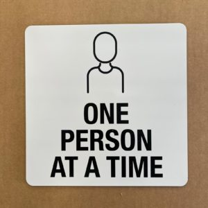 "COVID SIGNAGE - ONE PERSON / WHITE SIGN 8""x8"""